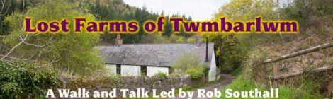 Lost Farms of twmbarlwm